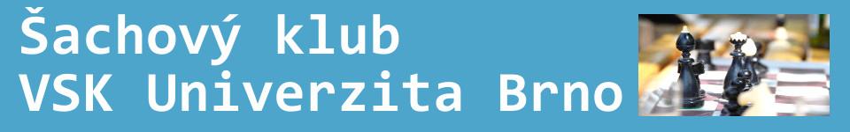 Šachy VSK Univerzita Brno